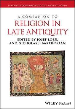 Baker-Brian, Nicholas J. - A Companion to Religion in Late Antiquity, ebook