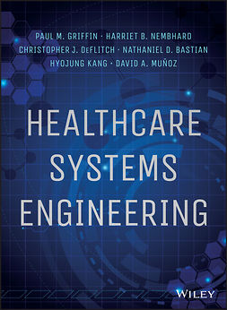 Bastian, Nathaniel D. - Healthcare Systems Engineering, ebook