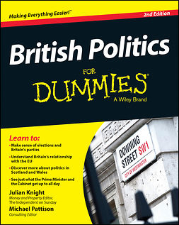 Knight, Julian - British Politics For Dummies, e-kirja