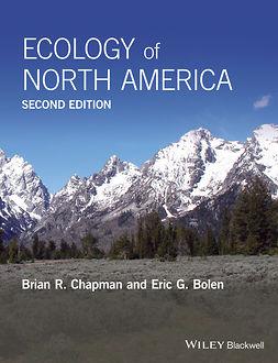 Bolen, Eric G. - Ecology of North America, e-kirja