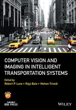 Bala, Raja - Computer Vision and Imaging in Intelligent Transportation Systems, ebook