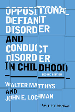 Lochman, John E, - Oppositional Defiant Disorder and Conduct Disorder in Childhood, ebook