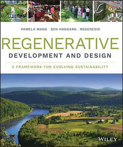 - Regenerative Development and Design: A Framework for Evolving Sustainability, ebook