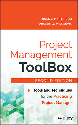 Martinelli, Russ J. - Project Management ToolBox: Tools and Techniques for the Practicing Project Manager, ebook