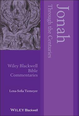 Tiemeyer, Lena-Sofia - Jonah Through the Centuries, e-kirja