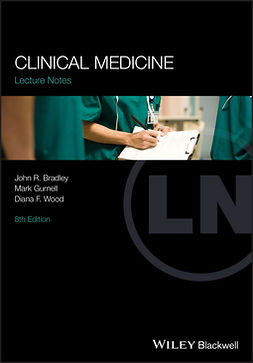 Bradley, John R. - Lectures Notes: Clinical Medicine, e-bok