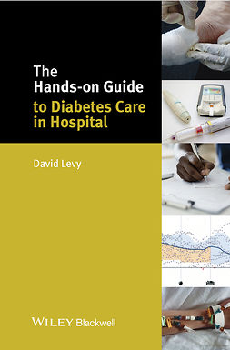 Levy, David - The Hands-on Guide to Diabetes Care in Hospital, ebook
