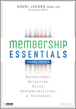 Jacobs, Sheri - Membership Essentials: Recruitment, Retention, Roles, Responsibilities, and Resources, e-bok
