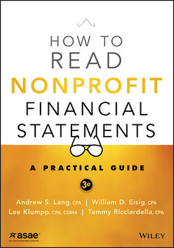 Eisig, William D. - How to Read Nonprofit Financial Statements: A Practical Guide, ebook