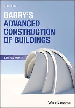 Emmitt, Stephen - Barry's Advanced Construction of Buildings, e-bok