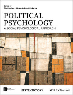 Hewer, Christopher J. - Political Psychology: A Social Psychological Approach, e-kirja