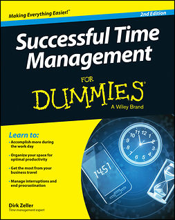 Zeller, Dirk - Successful Time Management For Dummies, e-kirja