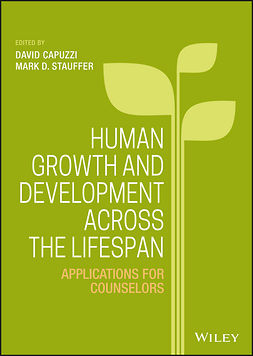 Capuzzi, David - Human Growth and Development Across the Lifespan: Applications for Counselors, e-bok