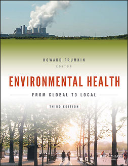 Frumkin, Howard - Environmental Health: From Global to Local, ebook