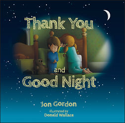 Gordon, Jon - Thank You and Good Night, ebook