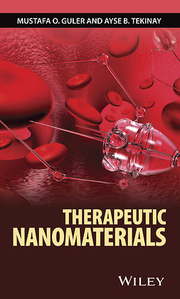 Guler, Mustafa O. - Therapeutic Nanomaterials, ebook
