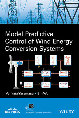Wu, Bin - Model Predictive Control of Wind Energy Conversion Systems, ebook