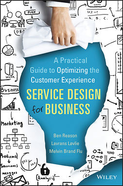 Flu, Melvin Brand - Service Design for Business: A Practical Guide to Optimizing the Customer Experience, ebook
