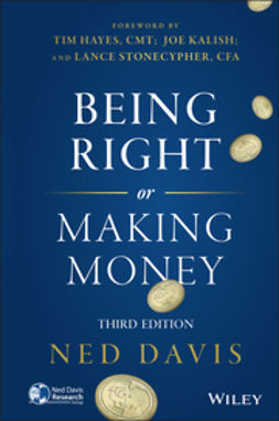 Davis, Ned - Being Right or Making Money, ebook