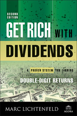 Lichtenfeld, Marc - Get Rich with Dividends: A Proven System for Earning Double-Digit Returns, e-kirja