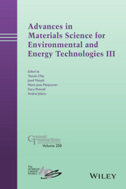 Jitianu, Andrei - Advances in Materials Science for Environmental and Energy Technologies III: Ceramic Transactions, e-kirja