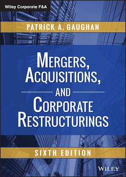 Gaughan, Patrick A. - Mergers, Acquisitions, and Corporate Restructurings, e-kirja
