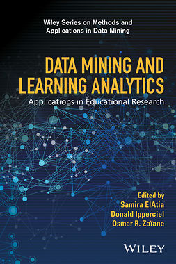 ElAtia, Samira - Data Mining and Learning Analytics: Applications in Educational Research, e-bok