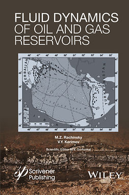 Kerimov, V. Y. - Fluid Dynamics of Oil and Gas Reservoirs, e-bok
