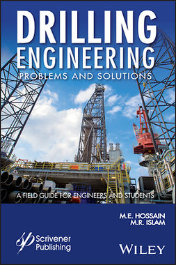 Hossain, M. E. - Drilling Engineering Problems and Solutions: A Field Guide for Engineers and Students, e-kirja