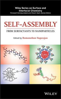 Nagarajan, Ramanathan - Self-Assembly: From Surfactants to Nanoparticles, e-kirja