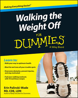 Palinski-Wade, Erin - Walking the Weight Off For Dummies, ebook