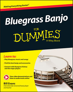 Evans, Bill - Bluegrass Banjo For Dummies, ebook