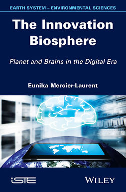 Mercier-Laurent, Eunika - The Innovation Biosphere, ebook