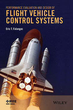 Falangas, Eric T. - Performance Evaluation and Design of Flight Vehicle Control Systems, ebook