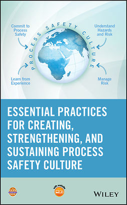 - Essential Practices for Creating, Strengthening, and Sustaining Process Safety Culture, ebook