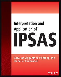 Aggestam-Pontoppidan, Caroline - Interpretation and Application of IPSAS, ebook