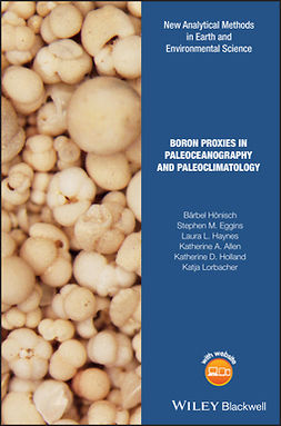 Allen, Katherine A. - Boron Proxies in Paleoceanography and Paleoclimatology, ebook
