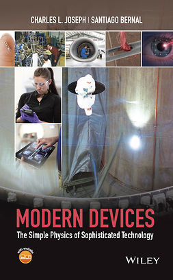 Bernal, Santiago - Modern Devices: The Simple Physics of Sophisticated Technology, ebook