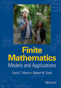 Morris, Carla C. - Finite Mathematics: Models and Applications, e-bok