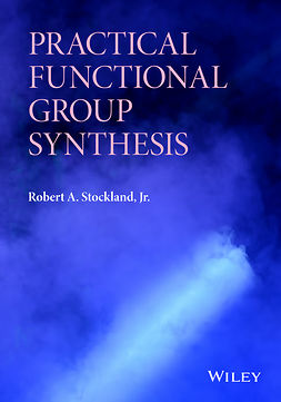 Stockland, Robert A. - Practical Functional Group Synthesis, ebook