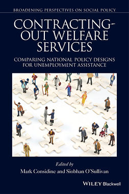 Considine, Mark - Contracting-out Welfare Services: Comparing National Policy Designs for Unemployment Assistance, e-kirja