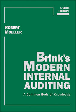 Moeller, Robert R. - Brink's Modern Internal Auditing: A Common Body of Knowledge, e-bok