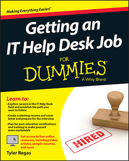 Regas, Tyler - Getting an IT Help Desk Job For Dummies, ebook