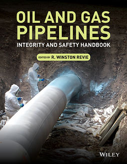 Revie, R. Winston - Oil and Gas Pipelines: Integrity and Safety Handbook, e-kirja