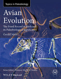 Mayr, Gerald - Avian Evolution: The Fossil Record of Birds and its Paleobiological Significance, ebook