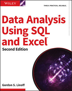 Linoff, Gordon S. - Data Analysis Using SQL and Excel, e-kirja