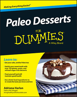 Harlan, Adriana - Paleo Desserts For Dummies, ebook