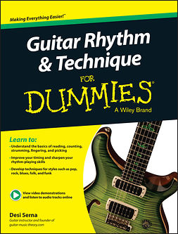 Serna, Desi - Guitar Rhythm & Techniques For Dummies: Book + Online Video and Audio Instruction, ebook