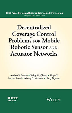 Cheng, Teddy M. - Decentralized Coverage Control Problems For Mobile Robotic Sensor and Actuator Networks, ebook