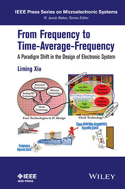Baker, R. Jacob - From Frequency to Time-Average-Frequency: A Paradigm Shift in the Design of Electronic Systems, ebook